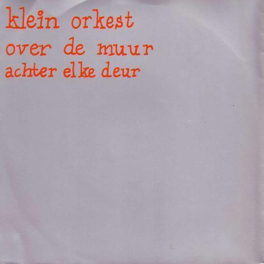 Coverafbeelding Over De Muur - Klein Orkest