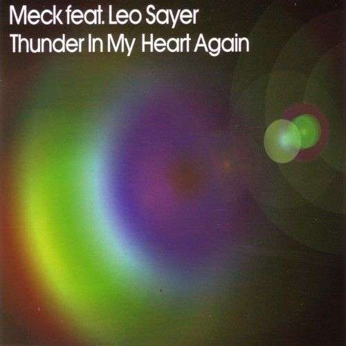 Coverafbeelding Meck feat. Leo Sayer - Thunder In My Heart Again