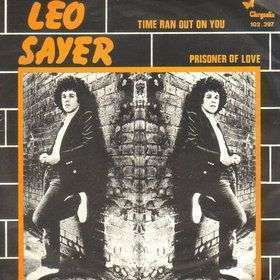 Coverafbeelding Leo Sayer - Time Ran Out On You