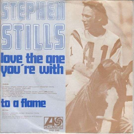 Coverafbeelding Love The One You're With - Stephen Stills
