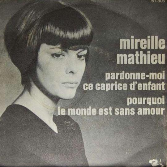 Coverafbeelding Pourquoi Le Monde Est Sans Amour - Mireille Mathieu
