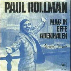 Coverafbeelding Paul Rollman - Mag Ik Effe Ademhalen