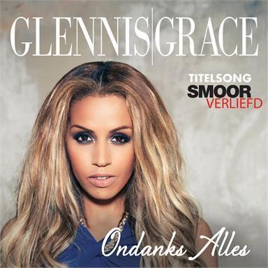 Coverafbeelding Ondanks Alles - Titelsong Smoorverliefd - Glennis Grace