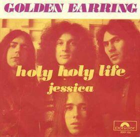 Coverafbeelding Golden Earring - Holy Holy Life
