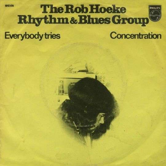 Coverafbeelding Everybody Tries - The Rob Hoeke Rhythm & Blues Group