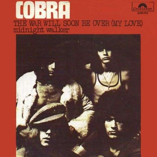 Coverafbeelding Cobra - The War Will Soon Be Over (My Love)