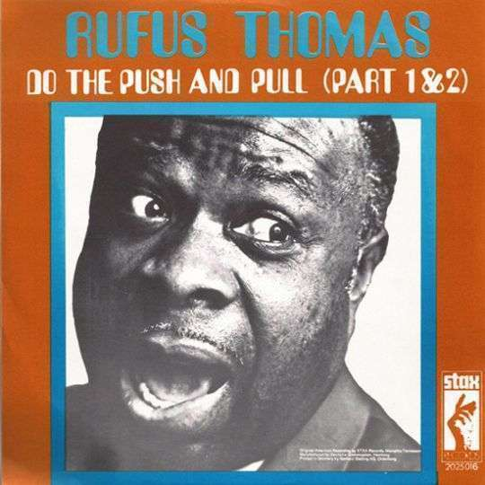 Coverafbeelding Do The Push And Pull - Rufus Thomas