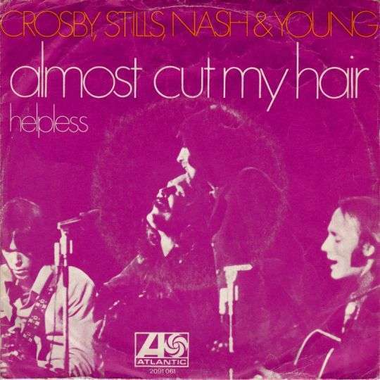 Coverafbeelding Almost Cut My Hair - Crosby, Stills, Nash & Young