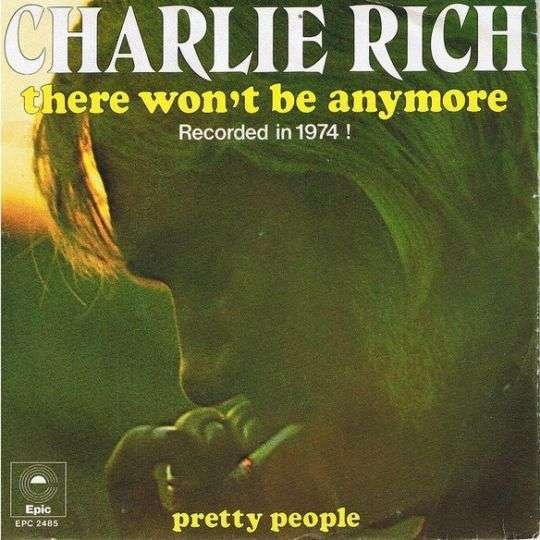 Coverafbeelding Charlie Rich - There Won't Be Anymore