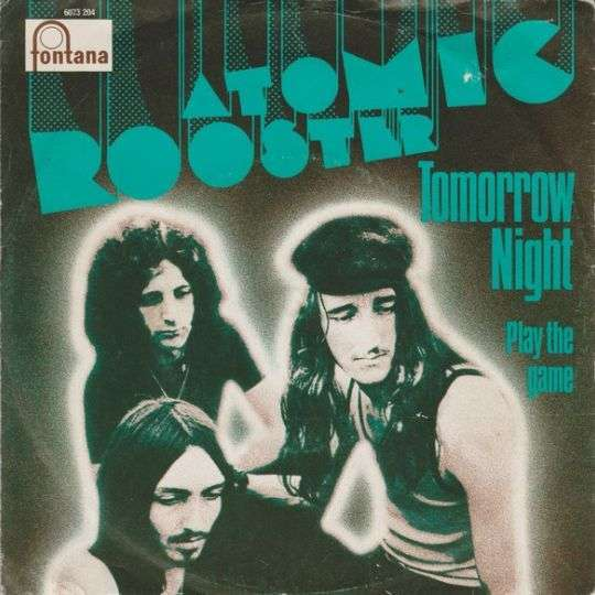 Coverafbeelding Atomic Rooster - Tomorrow Night