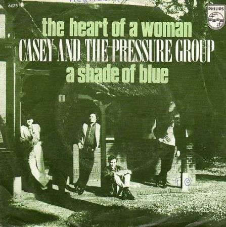 Coverafbeelding The Heart Of A Woman - Casey And The Pressure Group