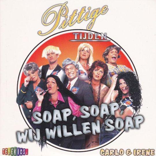 Coverafbeelding Soap, Soap, Wij Willen Soap - Carlo & Irene