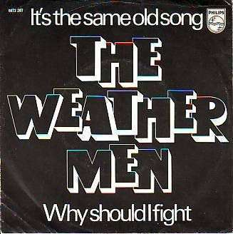 Coverafbeelding It's The Same Old Song - The Weathermen