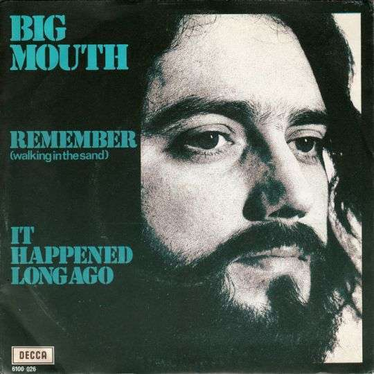 Coverafbeelding Big Mouth - Remember (Walking In The Sand)