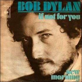 Coverafbeelding If Not For You - Bob Dylan