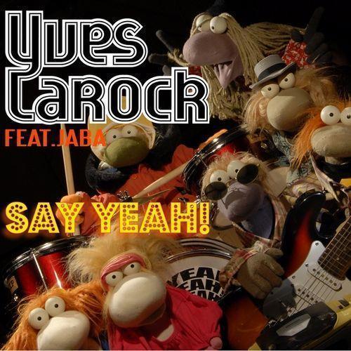 Coverafbeelding Yves Larock feat. Jaba - Say yeah!