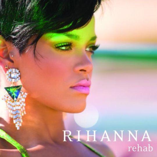 Coverafbeelding Rehab - Rihanna