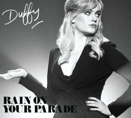 Coverafbeelding Rain On Your Parade - Duffy