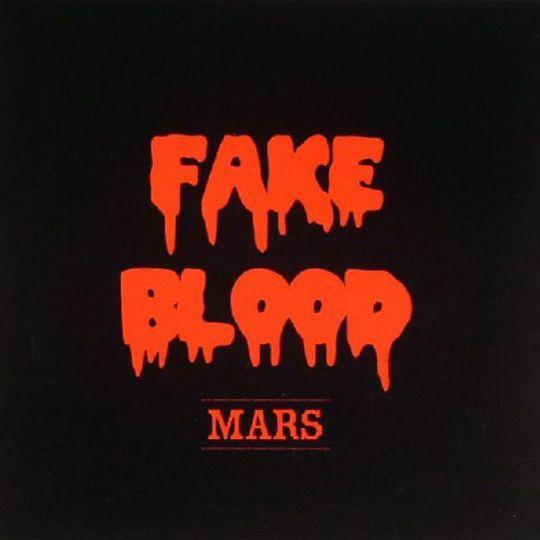 Coverafbeelding Mars - Fake Blood
