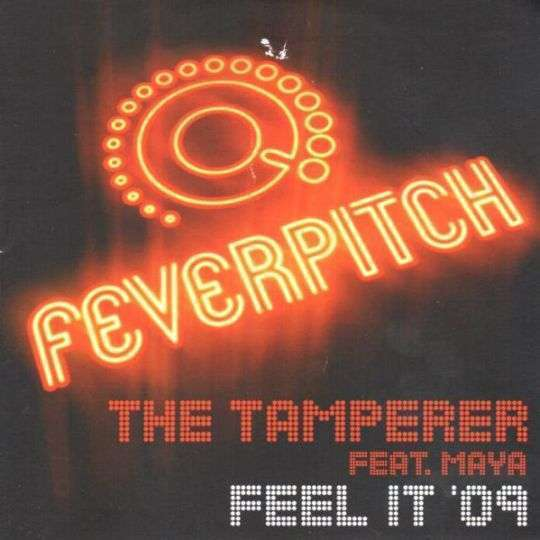 Coverafbeelding Feel It 2009 - The Tamperer Ft. Maya