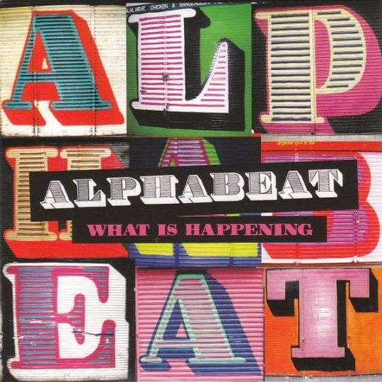 Coverafbeelding What Is Happening - Alphabeat