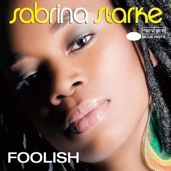 Coverafbeelding Foolish - Sabrina Starke