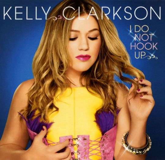 Coverafbeelding I Do Not Hook Up - Kelly Clarkson