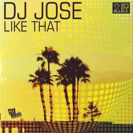 Coverafbeelding Like That - Dj Jose