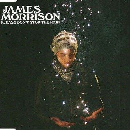 Coverafbeelding Please Don't Stop The Rain - James Morrison