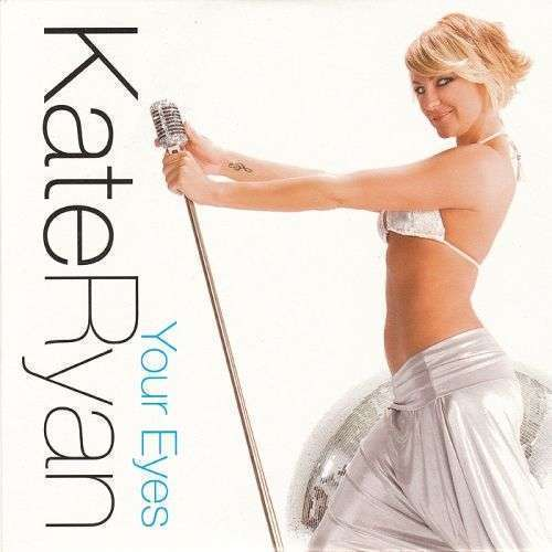 Coverafbeelding Your Eyes - Kate Ryan