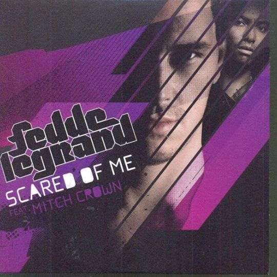 Coverafbeelding Scared Of Me - Fedde Legrand Feat. Mitch Crown