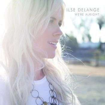 Coverafbeelding Ilse DeLange - we're alright