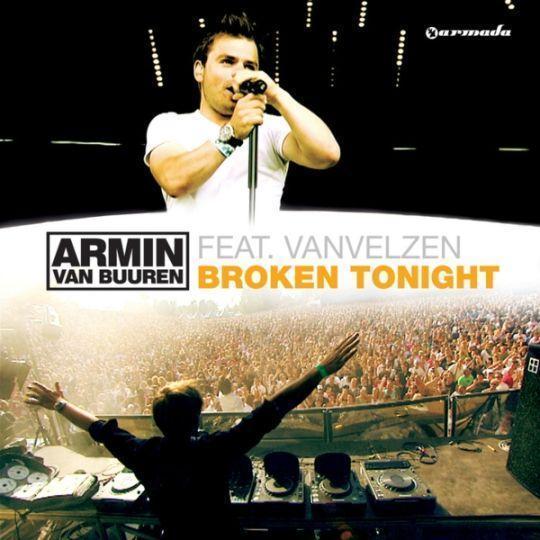 Coverafbeelding Broken Tonight - Armin Van Buuren Feat. Vanvelzen