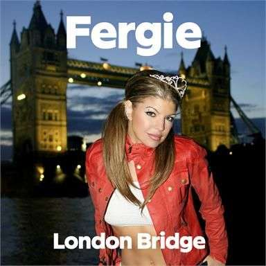 Coverafbeelding London Bridge - Fergie