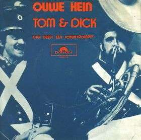 Coverafbeelding Ouwe Hein - Tom & Dick