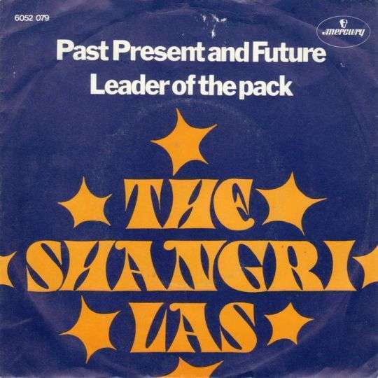 Coverafbeelding Past Present And Future - The Shangri Las