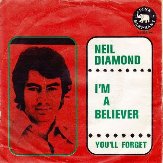 Coverafbeelding I'm A Believer - Neil Diamond