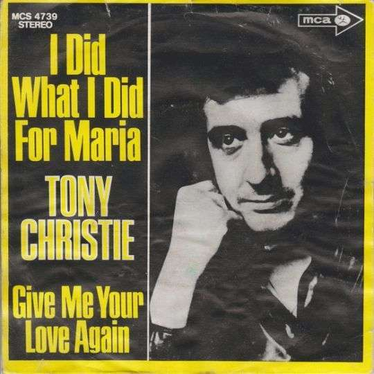 Coverafbeelding I Did What I Did For Maria - Tony Christie
