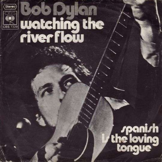 Coverafbeelding Watching The River Flow - Bob Dylan