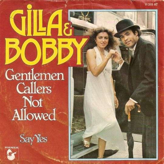 Coverafbeelding Gilla & Bobby - Gentlemen Callers Not Allowed