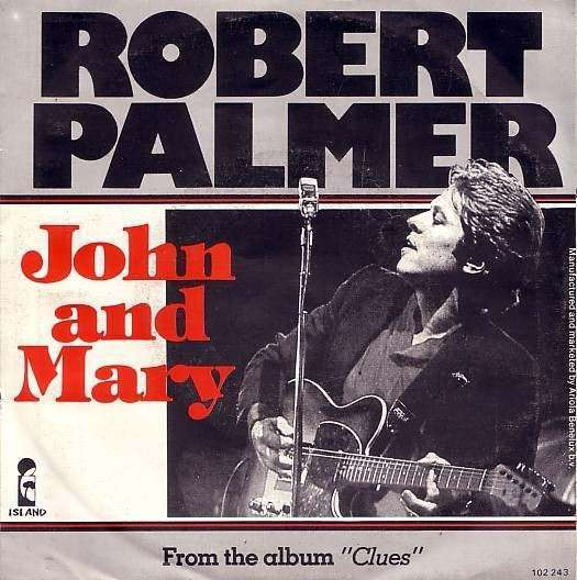 Coverafbeelding John And Mary - Robert Palmer