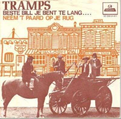 Coverafbeelding Tramps - Beste Bill Je Bent Te Lang....