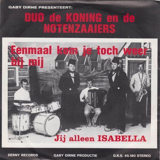 Coverafbeelding Gaby Dirne presenteert: Duo De Koning en De Notenzaaiers - Eenmaal Kom Je Toch Weer
