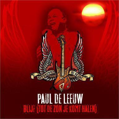 Coverafbeelding Blijf (Tot De Zon Je Komt Halen) - Paul De Leeuw