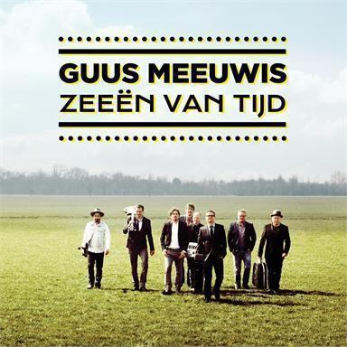 Coverafbeelding Zeeën Van Tijd - Guus Meeuwis