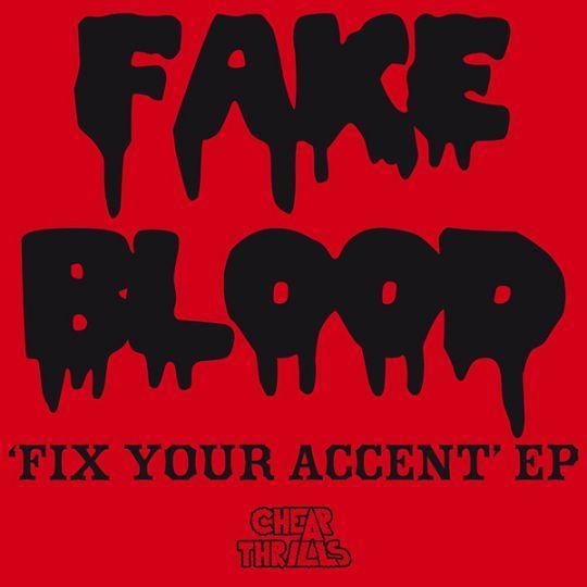 Coverafbeelding Fake Blood - I Think I Like It