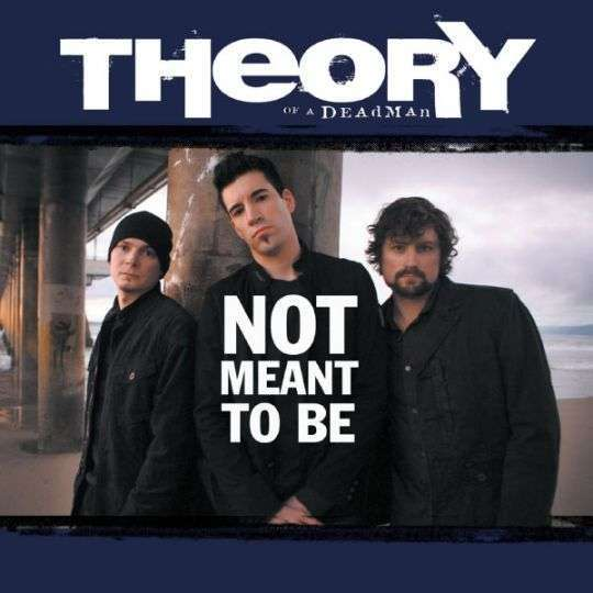 Coverafbeelding Theory Of A Deadman - not meant to be