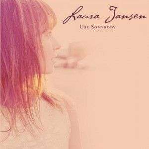 Coverafbeelding Use Somebody - Laura Jansen
