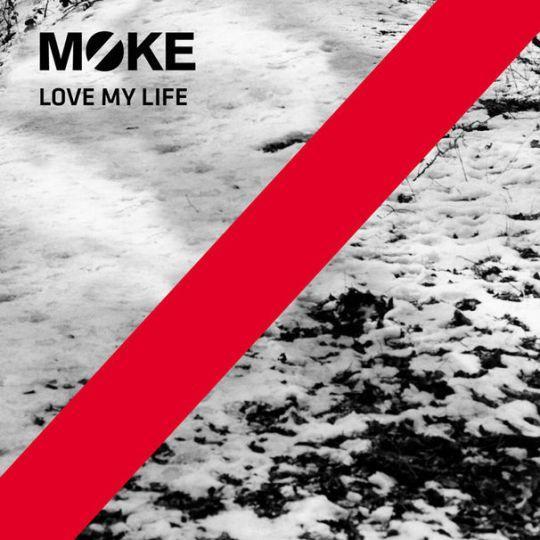 Moke Love My Life Top 40