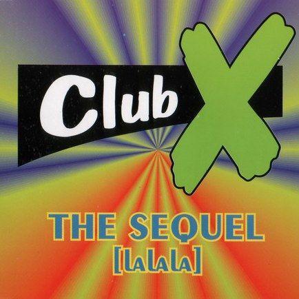 Coverafbeelding Club X - The Sequel (La La La)